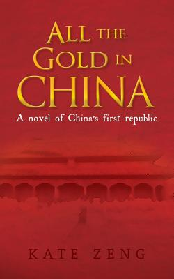 All the Gold in China Cover
