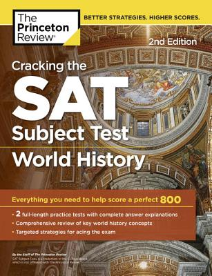 Cracking the SAT World History Subject Test, 2nd Edition cover image
