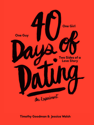 40 Days of Dating: An Experiment Cover Image