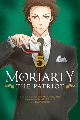 Moriarty the Patriot, Vol. 5 Cover Image