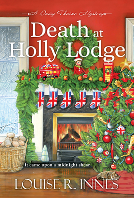 Death at Holly Lodge (A Daisy Thorne Mystery #3) Cover Image