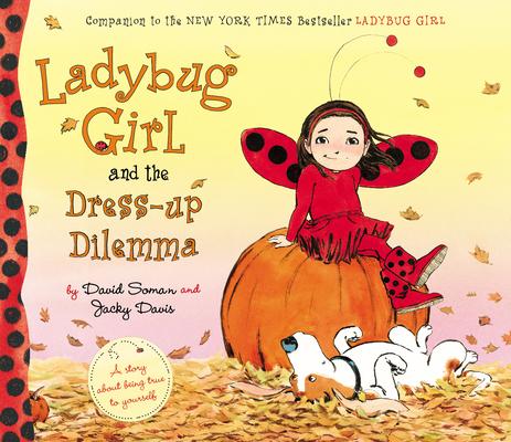Ladybug Girl and the Dress-up Dilemma Cover Image