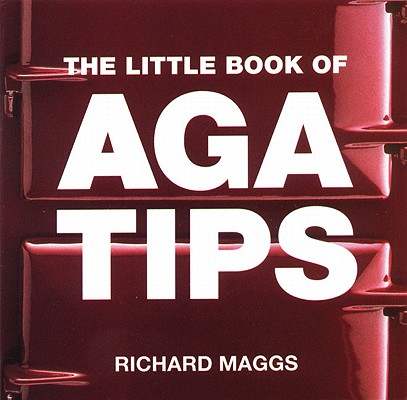 The Little Book of Aga Tips Cover Image
