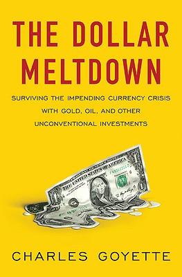 The Dollar Meltdown Cover
