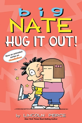 Big Nate: Hug It Out! Cover Image