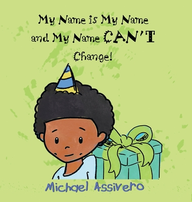 My Name is My Name and My Name Can't Change Cover Image