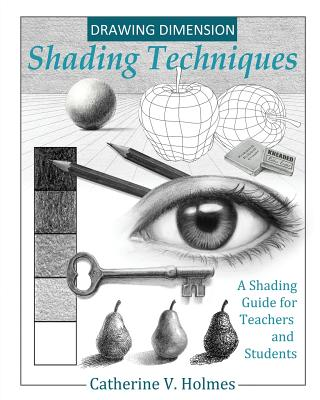 Drawing Dimensions: A Shading Guide for Teachers and Students (How to Draw Cool Stuff #4) Cover Image