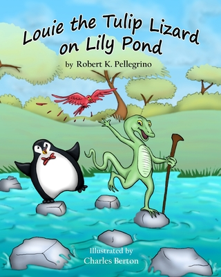 Louie the Tulip Lizard on Lilly Pond Cover Image