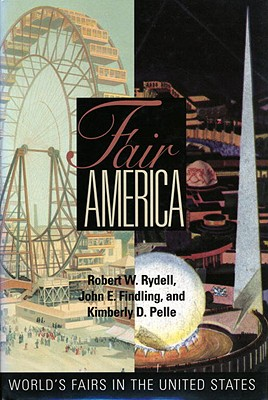 Fair America: World's Fairs in the United States Cover Image