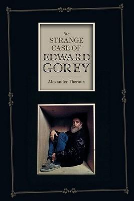 The Strange Case of Edward Gorey Cover Image