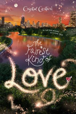The Fairest Kind of Love (Windy City Magic #3) Cover Image
