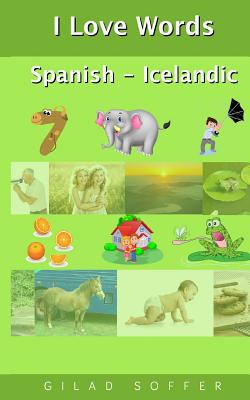 I Love Words Spanish - Icelandic Cover Image