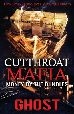 Cutthroat Mafia: Money by the Bundles Cover Image