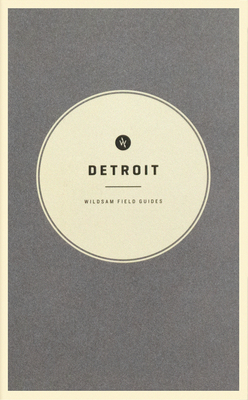 Wildsam Field Guides: Detroit Cover Image