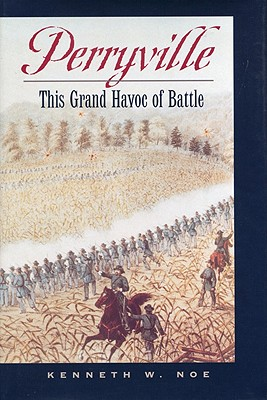 Perryville: This Grand Havoc of Battle Cover Image