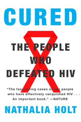 Cured: The People Who Defeated HIV Cover Image