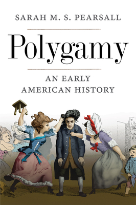 Polygamy: An Early American History Cover Image