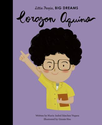 Corazon Aquino (Little People, BIG DREAMS #43) Cover Image