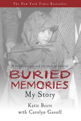 Buried Memories: Katie Beers' Story Cover Image