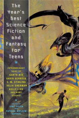 The Year's Best Science Fiction and Fantasy for Teens Cover