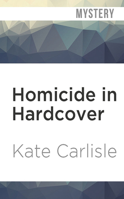 Homicide in Hardcover (Bibliophile Mystery #1) Cover Image