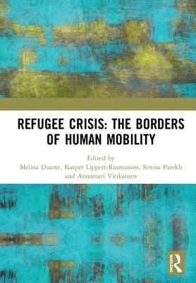 Refugee Crisis: The Borders of Human Mobility Cover Image
