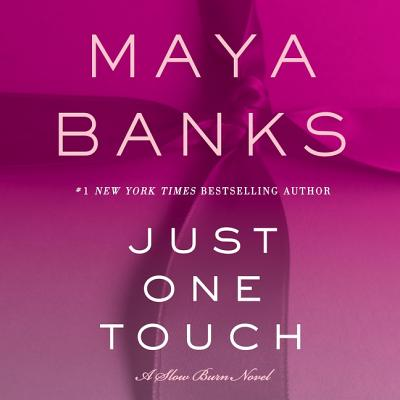 Just One Touch (Slow Burn Novels #5) Cover Image
