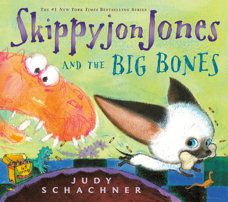 Skippyjon Jones and the Big Bones [With CD] Cover