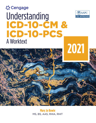 Understanding ICD-10-CM and ICD-10-PCs: A Worktext, 2021 Cover Image