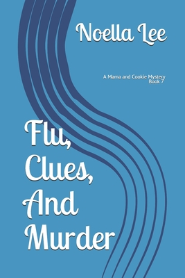 Flu, Clues, and Murder Cover Image