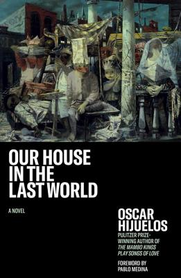 Our House in the Last World Cover Image
