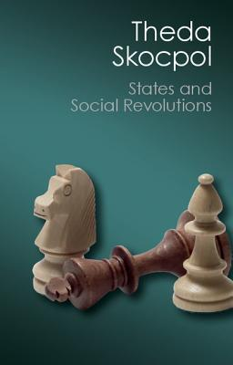 States and Social Revolutions (Canto Classics) Cover Image