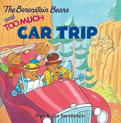 The Berenstain Bears and Too Much Car Trip [With Bingo Game] Cover