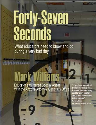 Forty-Seven Seconds: Educating the Educators in School Safety Cover Image