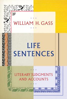 Life Sentences: Literary Judgments and Accounts Cover Image
