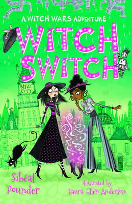 Witch Switch A Witch Wars Adventure by Sibeal Pounder