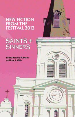 Saints & Sinners 2012: New Fiction from the Festival Cover Image