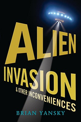Alien Invasion and Other Inconveniences Cover