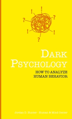 Dark Psychology: How to Analyze Human Behavior Cover Image