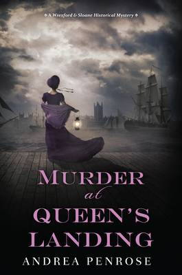 Murder at Queen's Landing: A Captivating Historical Regency Mystery (A Wrexford & Sloane Mystery #4) Cover Image