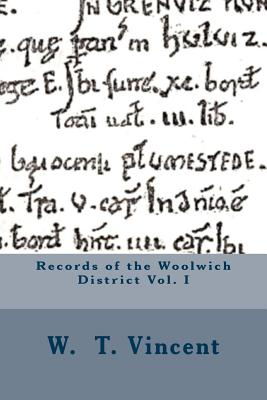 Records of the Woolwich District Vol. I Cover Image
