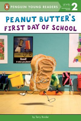 Peanut Butter's First Day of School (Penguin Young Readers, Level 2) Cover Image