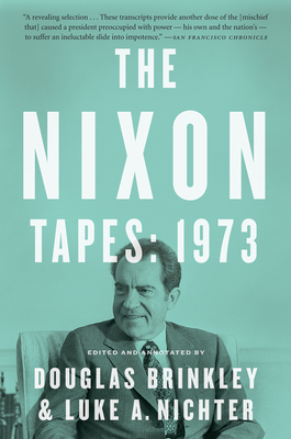 The Nixon Tapes: 1973 Cover Image