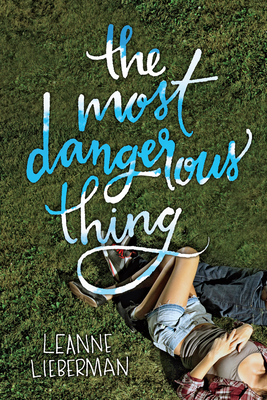 The Most Dangerous Thing Cover Image