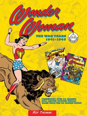 Wonder Woman: The War Years 1941-1945 (DC Comics: The War Years #3) Cover Image