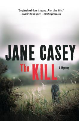 The Kill: A Novel (Maeve Kerrigan Novels #5) Cover Image