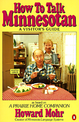 How to Talk Minnesotan: A Visitor's Guide Cover Image