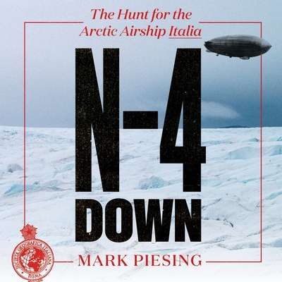 N-4 Down: The Hunt for the Arctic Airship Italia Cover Image