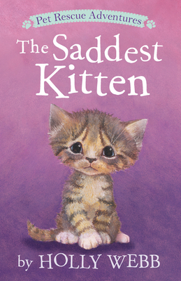 The Saddest Kitten (Pet Rescue Adventures) Cover Image