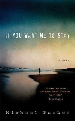 If You Want Me to Stay: A Novel Cover Image